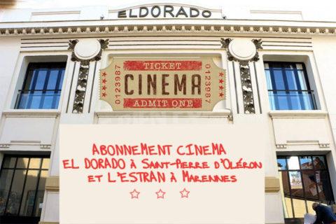 Abonnement cinéma El Dorado à Saint-Pierre d'Oléron et L'Estran à Marennes