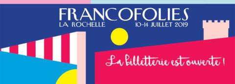 Les activités sociales et les Francofolies de La Rochelle 2019