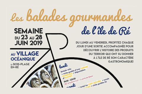Les ballades gourmandes de l'île de Ré > Semaine du 23 au 28 juin